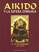 AIKIDO Y LA ESFERA DINAMICA (Oscar Ratti)